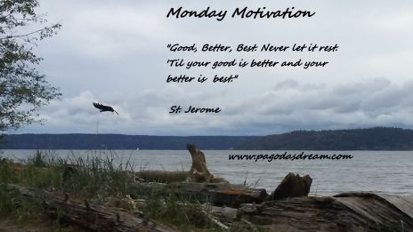 mondaymotivationmondaymotivationpagodasdreamst-jerome2017quotequotes